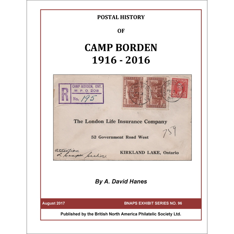 Postal History of Camp Borden 1916-2016