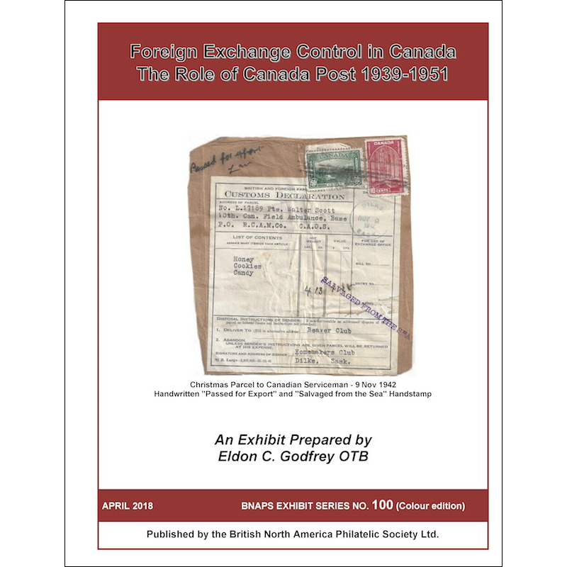 Foreign Exchange Control in Canada / The Role of Canada Post 1939-1951
