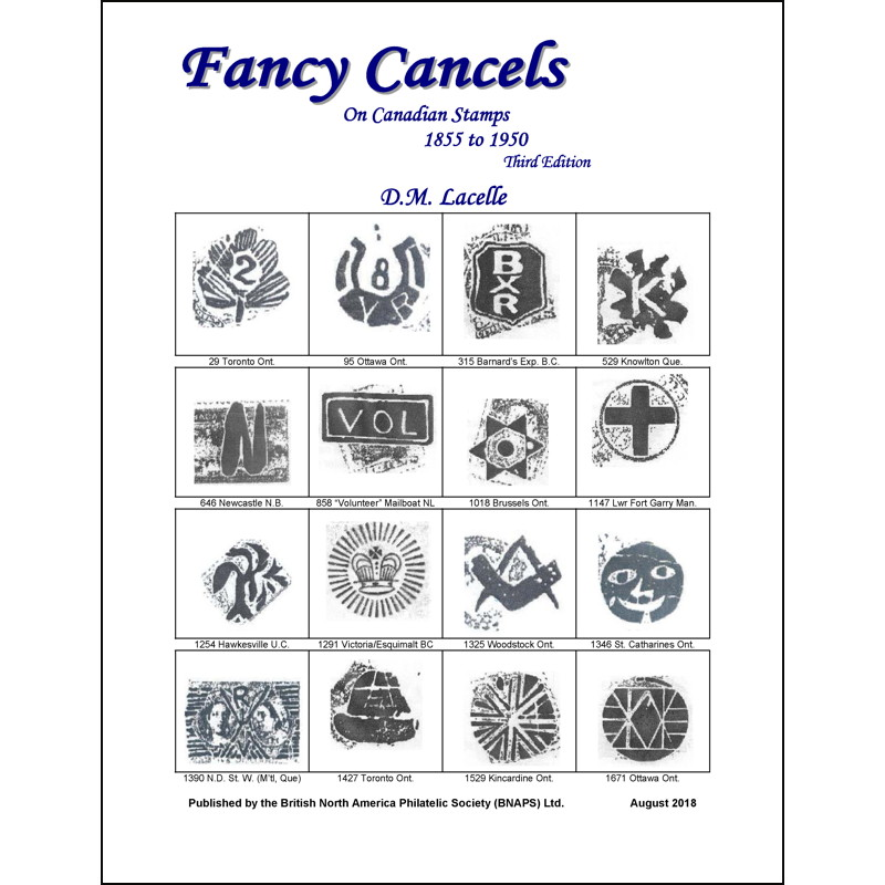 Fancy Cancels on Canadian Stamps 1855 to 1950–Third Edition