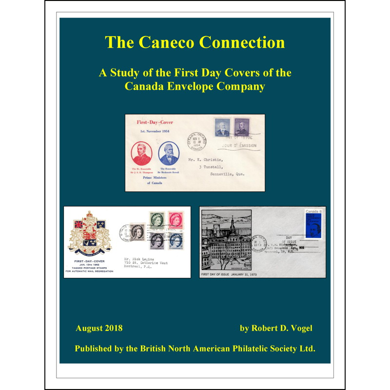 The Caneco Connection-A Study of the First Day Covers of the Canada Envelope Company
