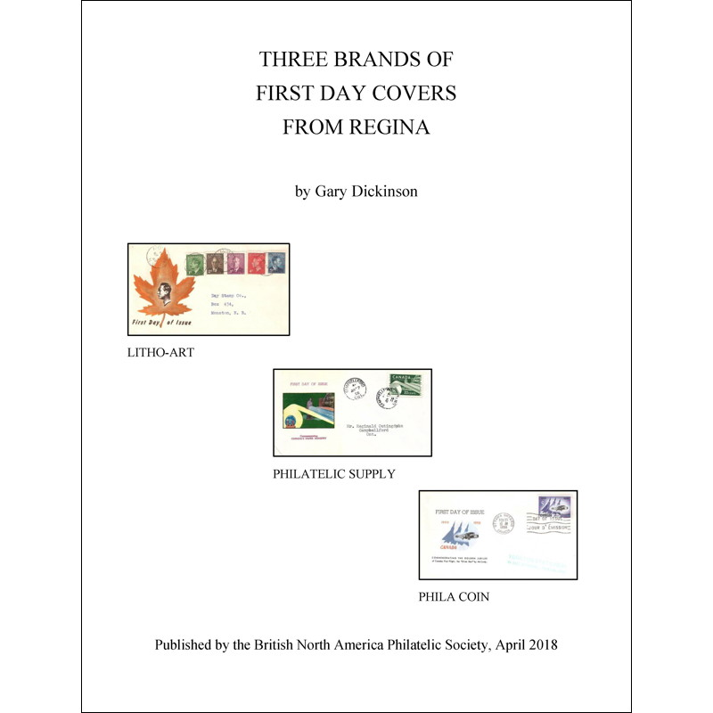 Three Brands of First Day Covers from Regina