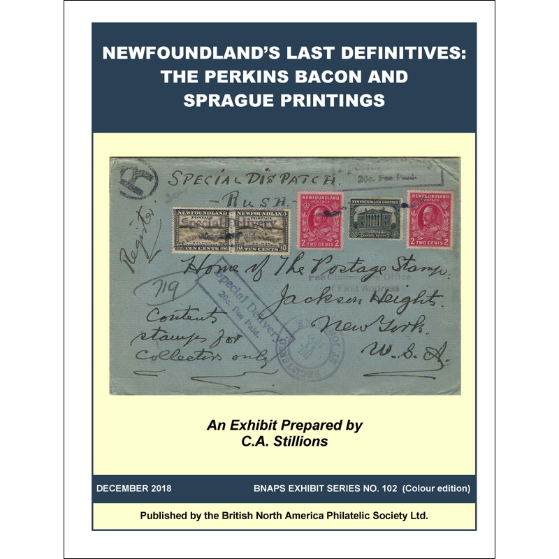 Newfoundland's Last Definitives: The Perkins Bacon and Sprague Printings