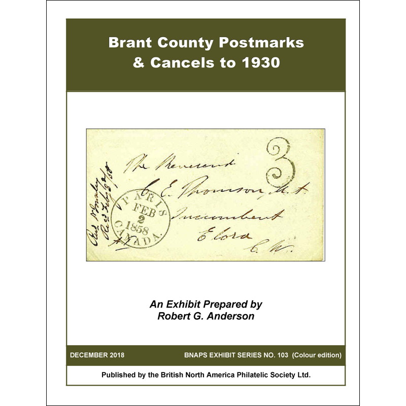 Brant County Postmarks and Cancels to 1930